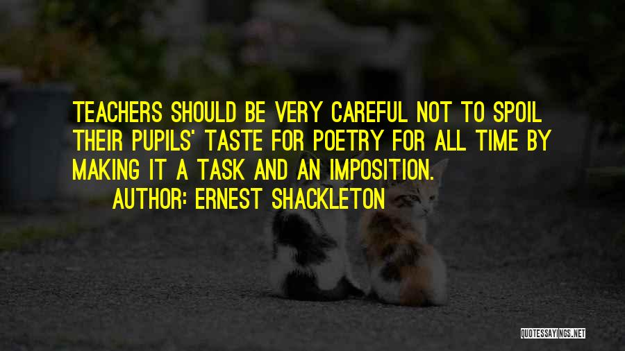 Imposition Quotes By Ernest Shackleton