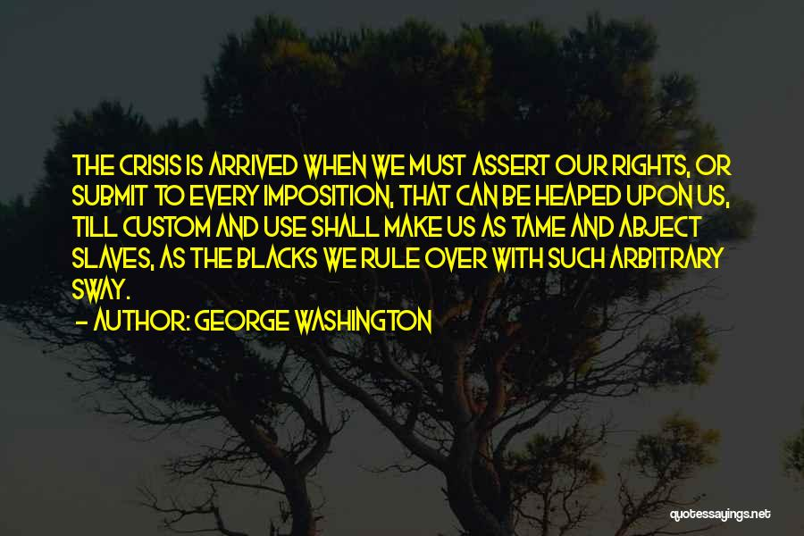 Imposition Quotes By George Washington