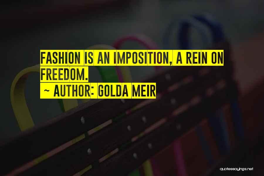 Imposition Quotes By Golda Meir