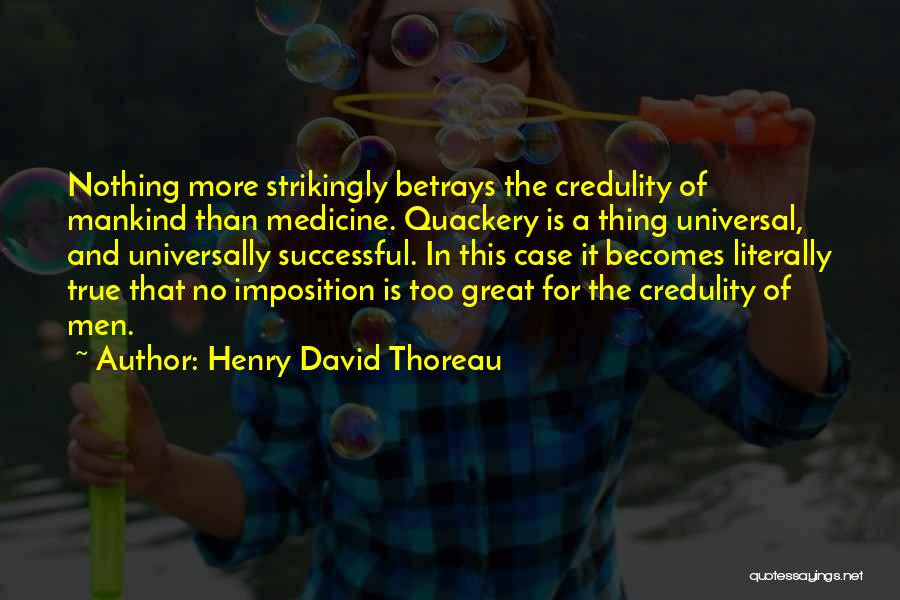 Imposition Quotes By Henry David Thoreau