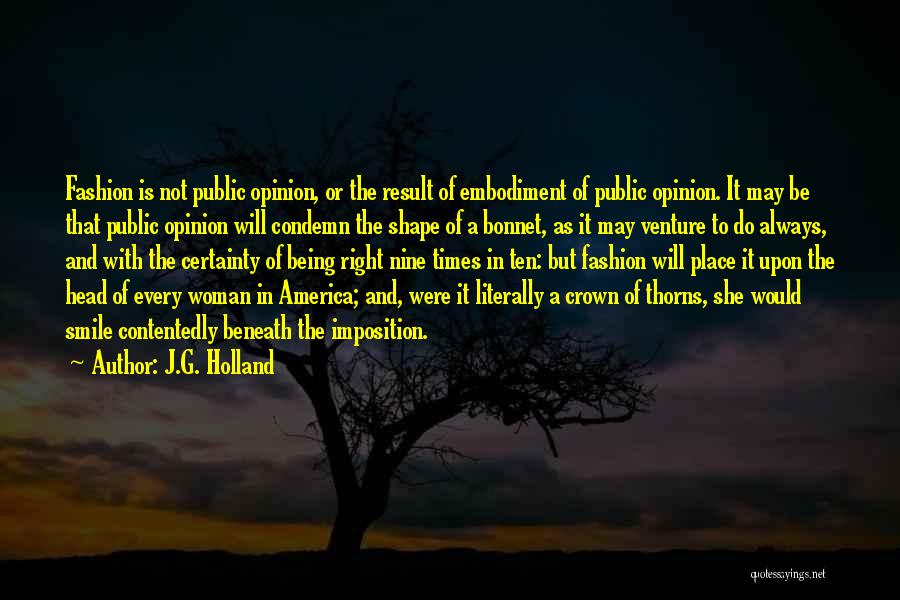 Imposition Quotes By J.G. Holland