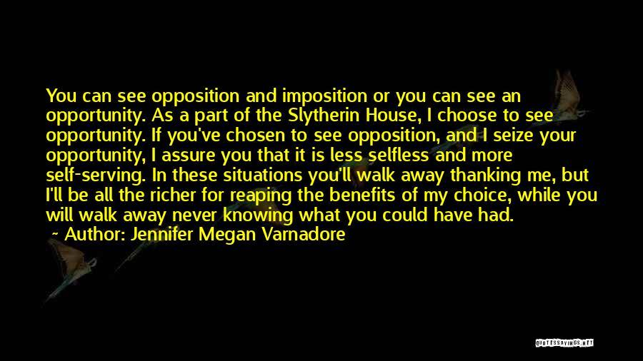 Imposition Quotes By Jennifer Megan Varnadore