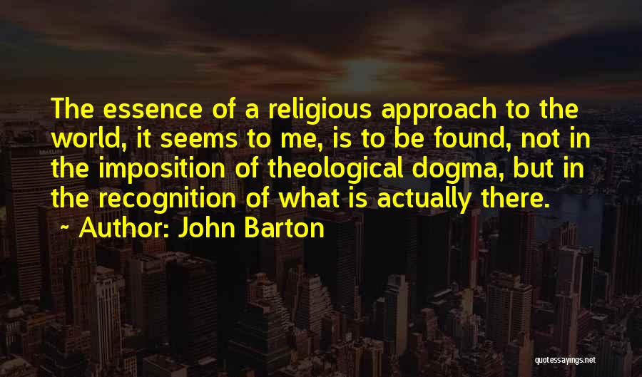 Imposition Quotes By John Barton