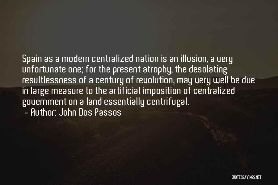 Imposition Quotes By John Dos Passos
