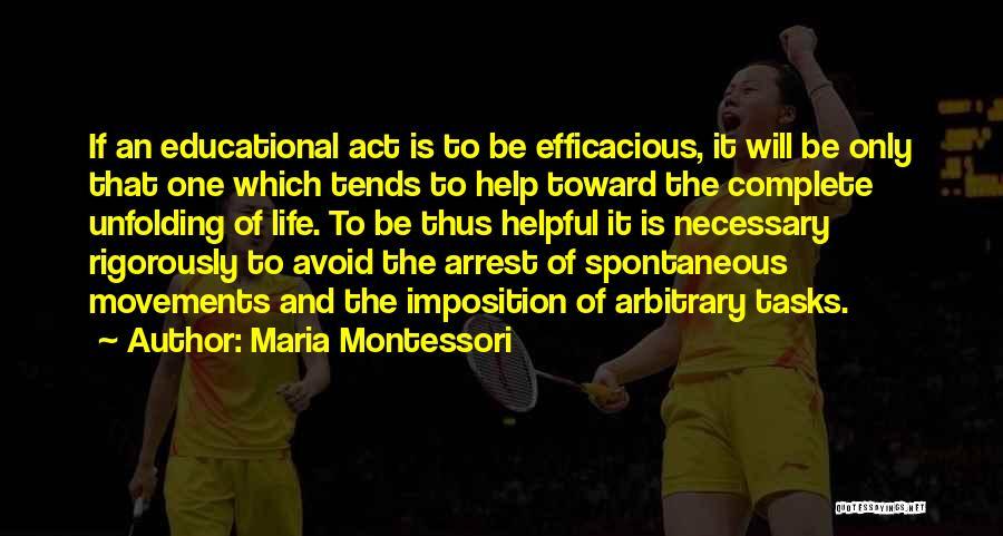 Imposition Quotes By Maria Montessori