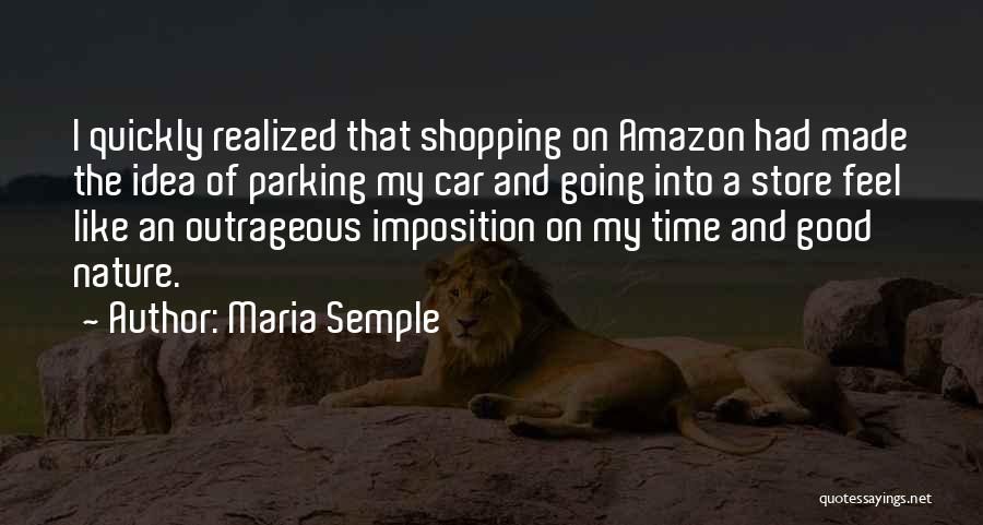 Imposition Quotes By Maria Semple