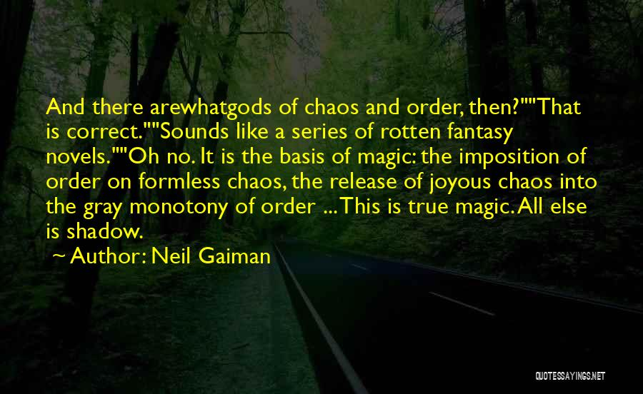 Imposition Quotes By Neil Gaiman