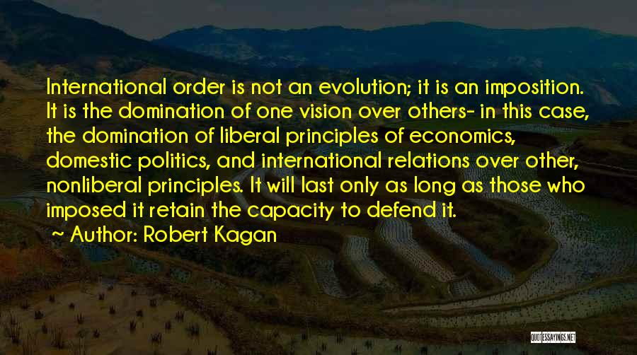 Imposition Quotes By Robert Kagan
