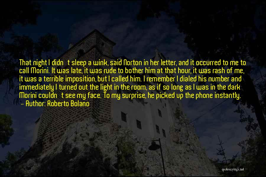 Imposition Quotes By Roberto Bolano