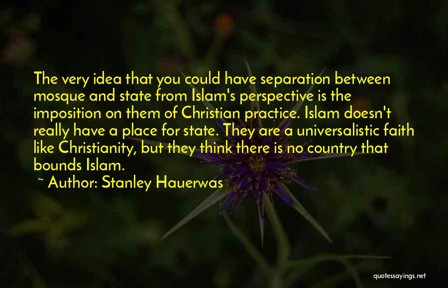 Imposition Quotes By Stanley Hauerwas