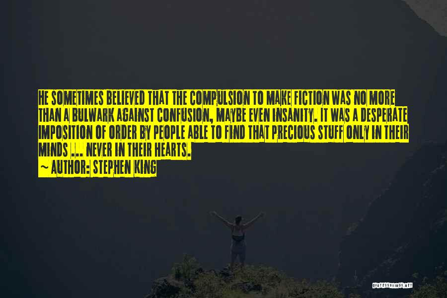 Imposition Quotes By Stephen King