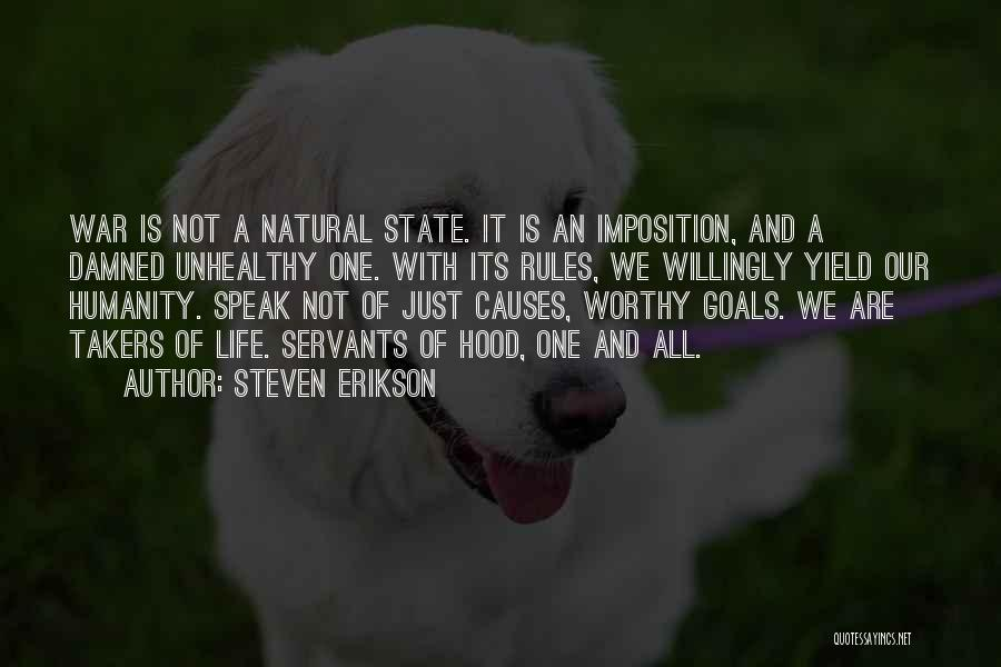 Imposition Quotes By Steven Erikson