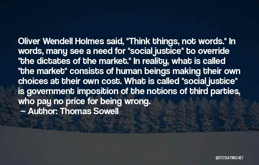 Imposition Quotes By Thomas Sowell