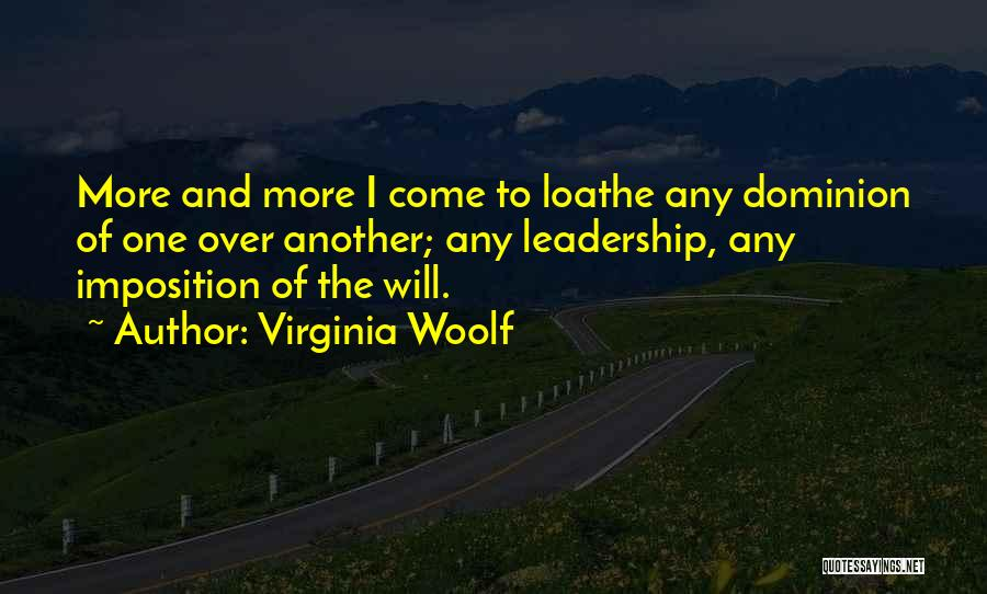 Imposition Quotes By Virginia Woolf