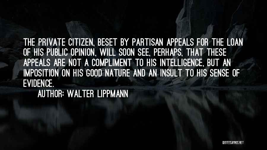 Imposition Quotes By Walter Lippmann