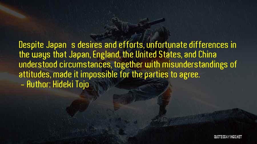Impossible Desires Quotes By Hideki Tojo