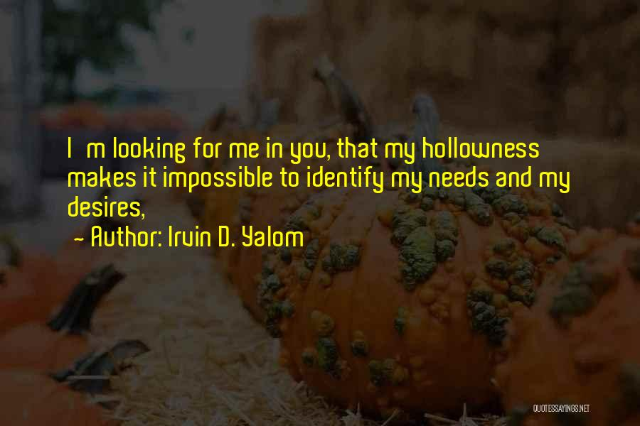 Impossible Desires Quotes By Irvin D. Yalom
