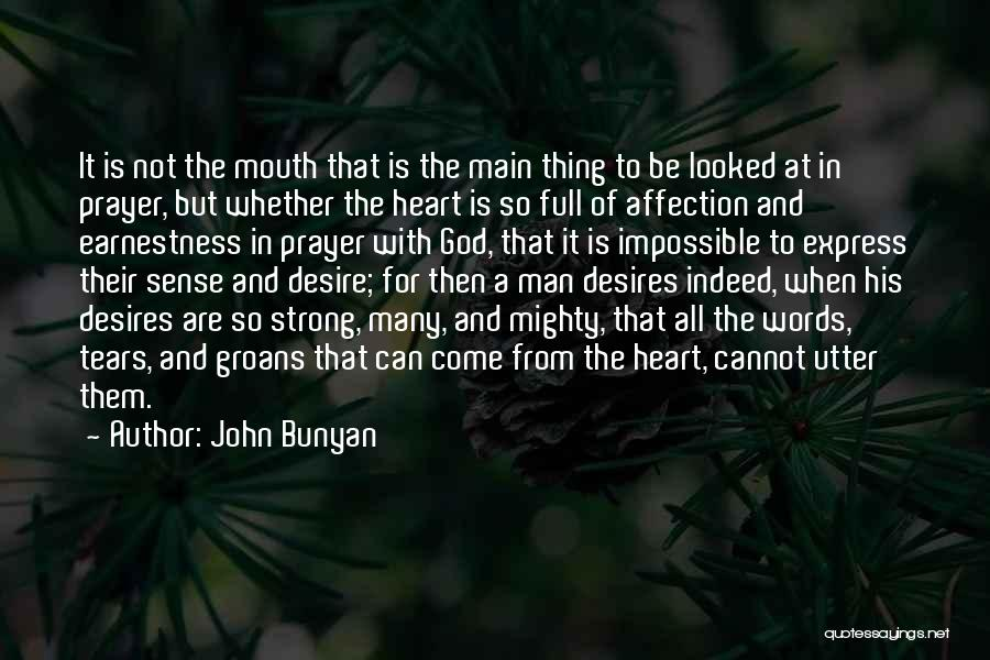 Impossible Desires Quotes By John Bunyan