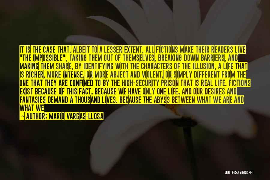 Impossible Desires Quotes By Mario Vargas-Llosa