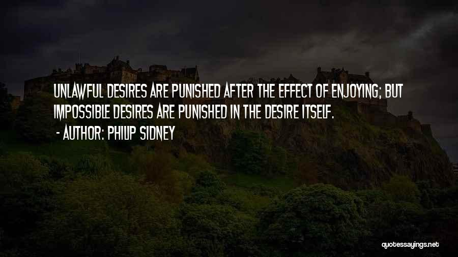 Impossible Desires Quotes By Philip Sidney