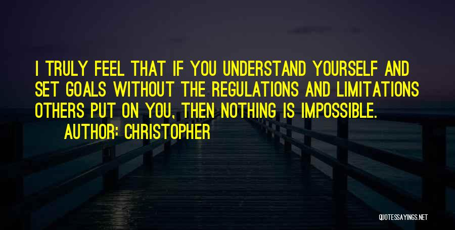 Impossible Goals Quotes By Christopher
