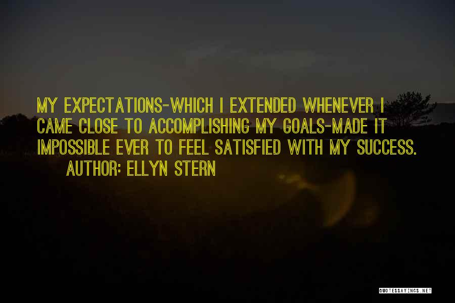 Impossible Goals Quotes By Ellyn Stern