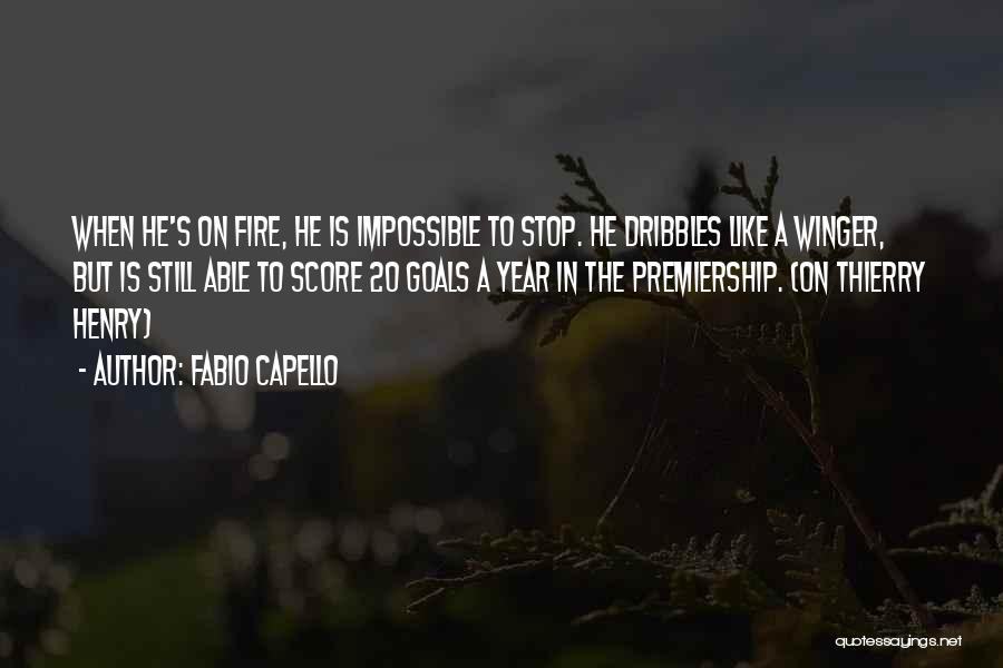 Impossible Goals Quotes By Fabio Capello