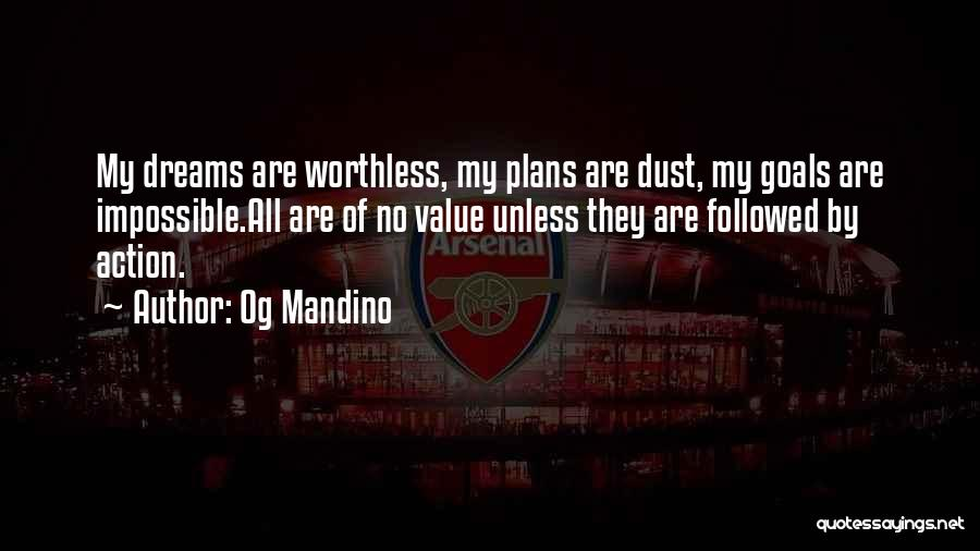 Impossible Goals Quotes By Og Mandino