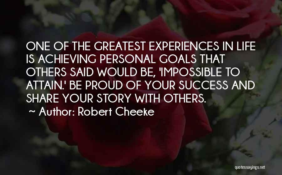 Impossible Goals Quotes By Robert Cheeke