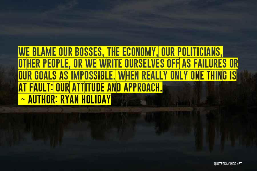 Impossible Goals Quotes By Ryan Holiday