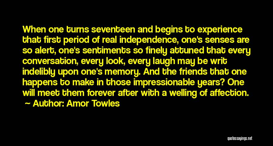 Impressionable Youth Quotes By Amor Towles