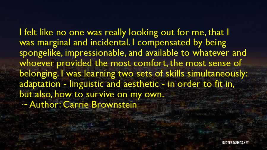 Impressionable Youth Quotes By Carrie Brownstein