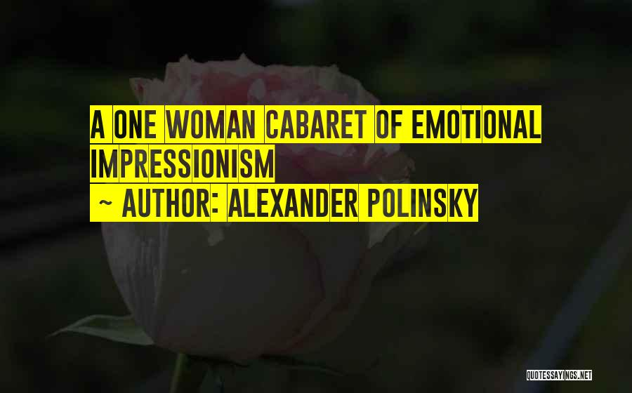Impressionism Quotes By Alexander Polinsky
