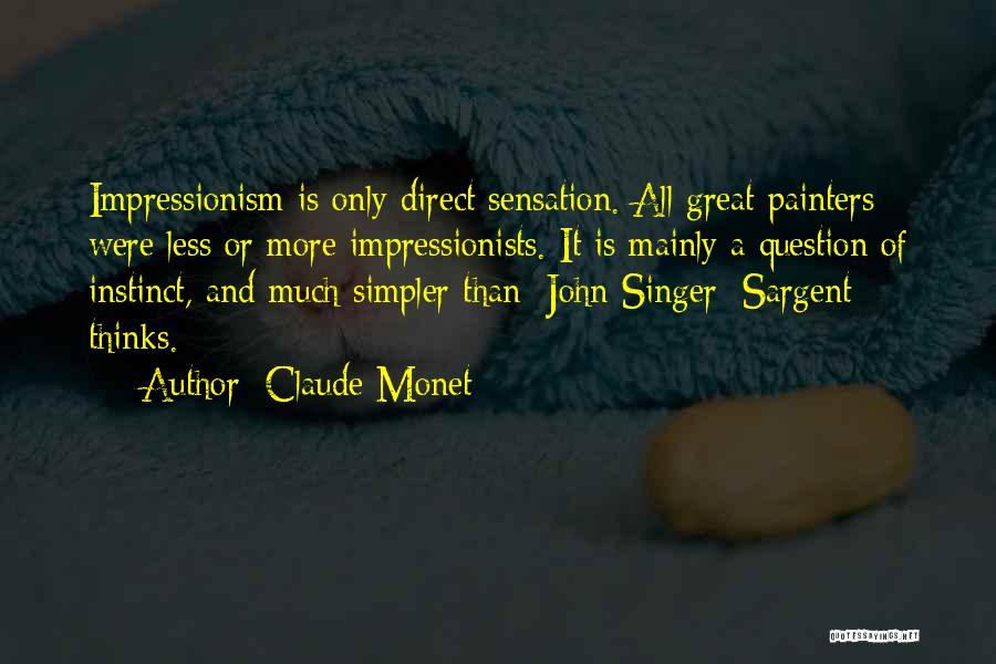 Impressionism Quotes By Claude Monet