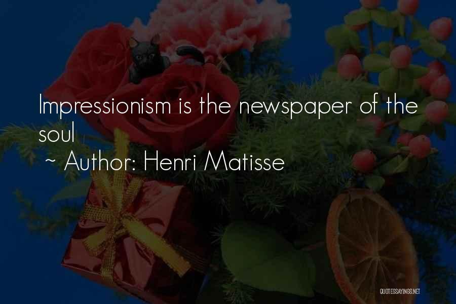 Impressionism Quotes By Henri Matisse