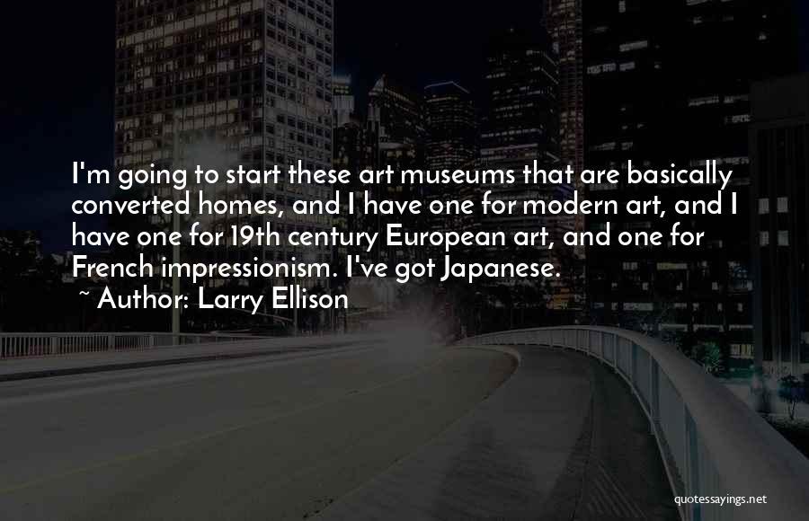 Impressionism Quotes By Larry Ellison