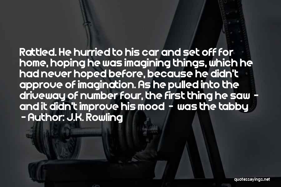 Improve Mood Quotes By J.K. Rowling