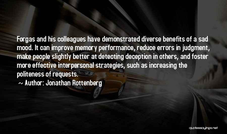 Improve Mood Quotes By Jonathan Rottenberg