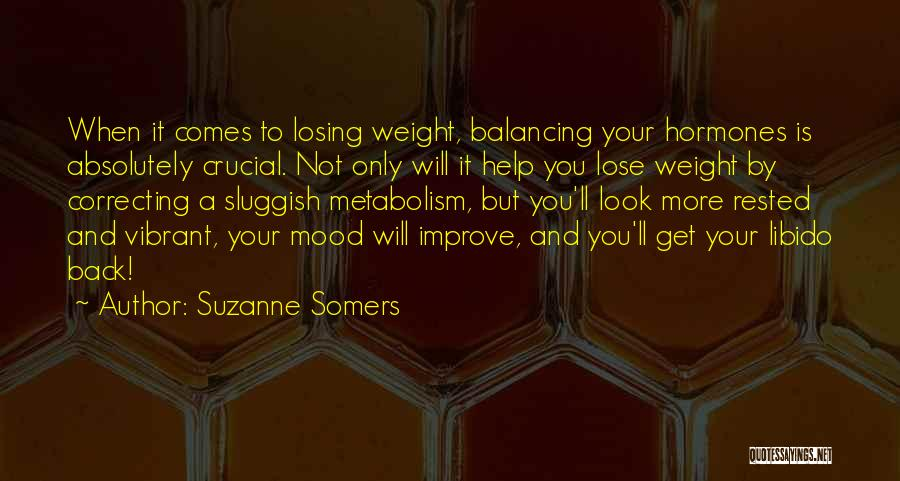 Improve Mood Quotes By Suzanne Somers