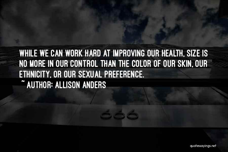 Improving Your Work Quotes By Allison Anders