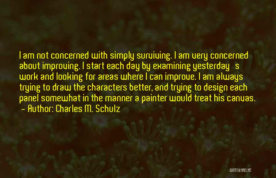 Improving Your Work Quotes By Charles M. Schulz