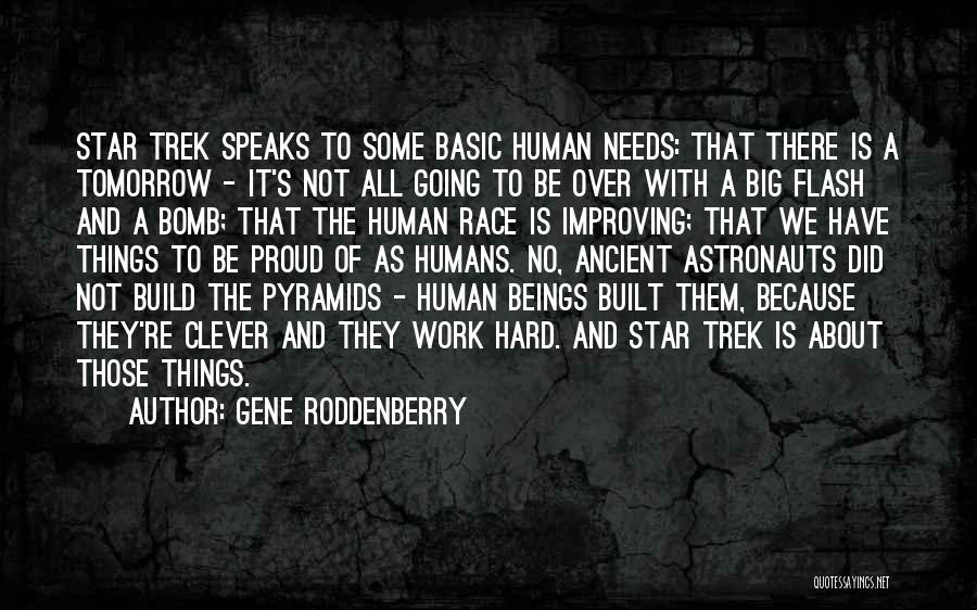 Improving Your Work Quotes By Gene Roddenberry