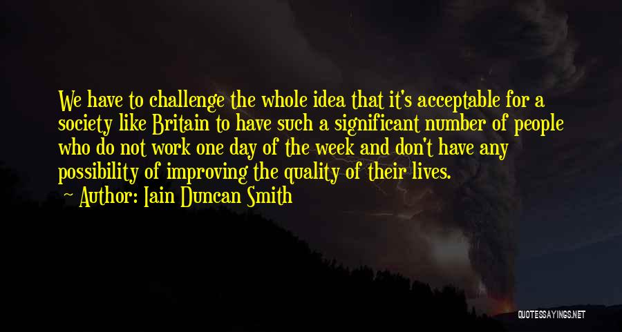 Improving Your Work Quotes By Iain Duncan Smith