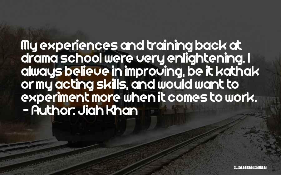 Improving Your Work Quotes By Jiah Khan