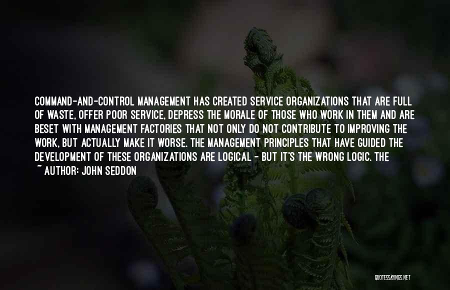 Improving Your Work Quotes By John Seddon