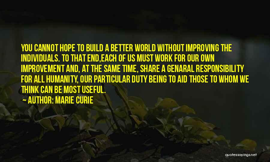 Improving Your Work Quotes By Marie Curie