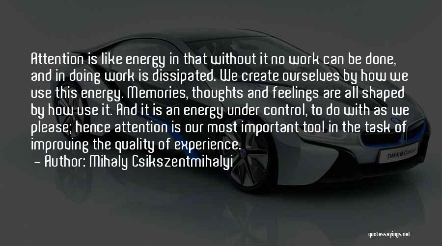 Improving Your Work Quotes By Mihaly Csikszentmihalyi