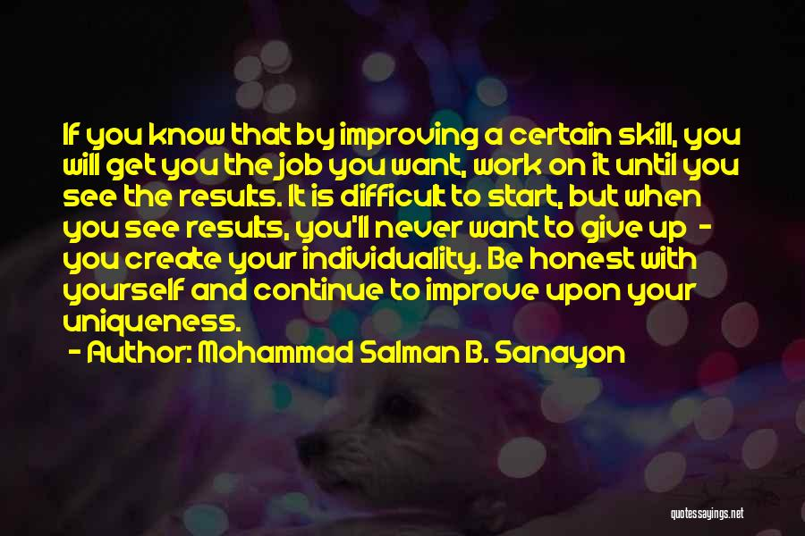 Improving Your Work Quotes By Mohammad Salman B. Sanayon