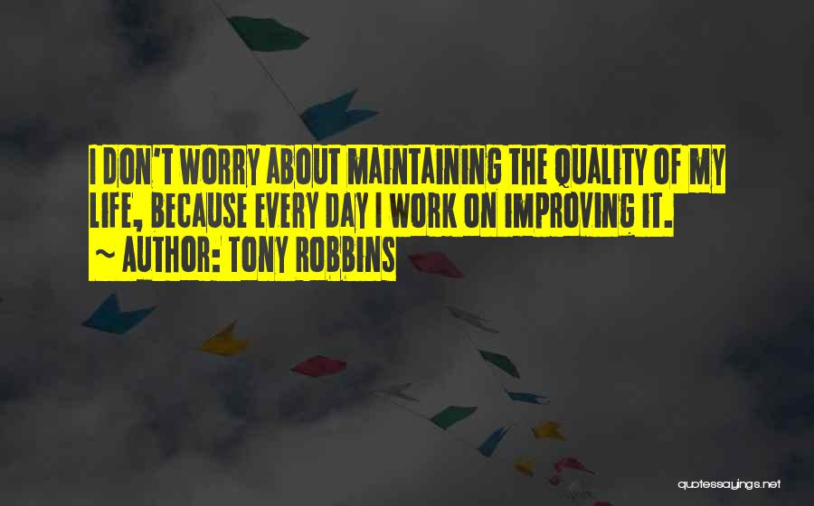 Improving Your Work Quotes By Tony Robbins