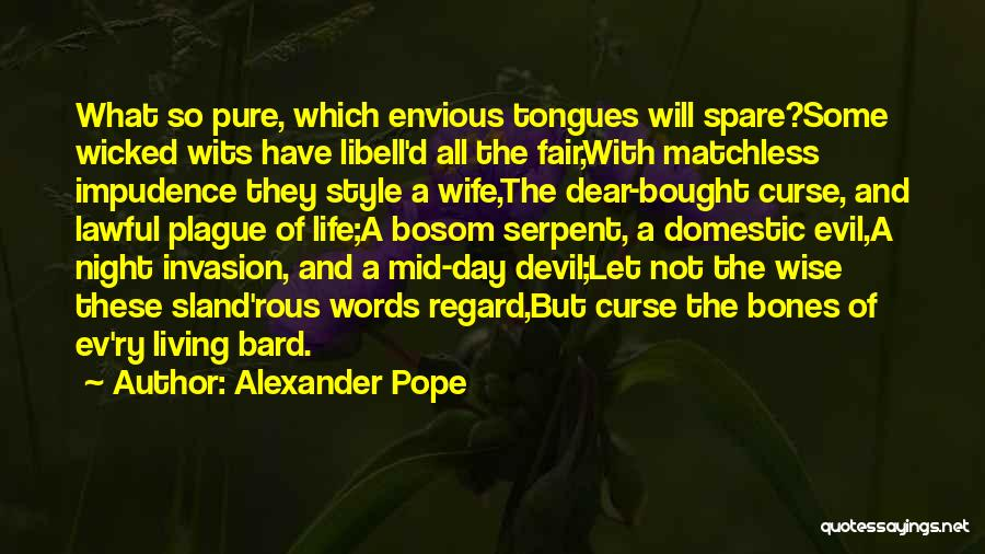 Impudence Quotes By Alexander Pope